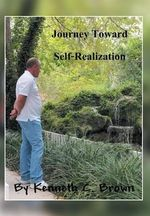Journey Toward Self-Realization - Kenneth C. Brown