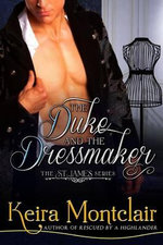 The Duke and the Dressmaker - Keira Montclair