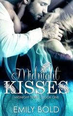 Midnight Kisses (Midnight Series) - Emily Bold