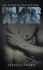 His Ever After - Jessica Ingro