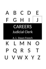 Careers : Judicial Clerk - A L Dawn French