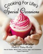 Cooking for Life's Special Occasions - Stephanie Bergsma