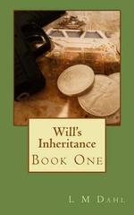 Will's Inheritance - L M Dahl