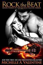 Rock the Beat - Michelle A Valentine