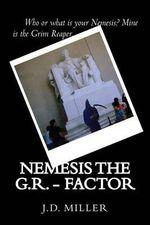 Nemesis the G.R. - Factor - J D Miller