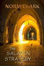 The Saladin Strategy - Norm Clark