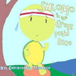 Shlomo and the Great Pond Race - Christopher Trimarco