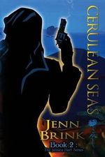 Cerulean Seas : Book Two in the Jessica Hart Series - Jenn Brink