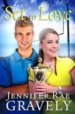 Set to Love - Jennifer Rae Gravely