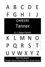 Careers : Tanner - A L Dawn French