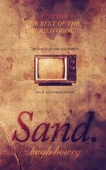 Sand Part 1 : The Belt of the Buried Gods - Hugh Howey