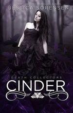Cinder (Death Collectors, #2) - Jessica Sorensen