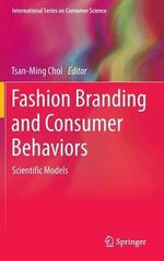Fashion Branding and Consumer Behaviors : Scientific Models