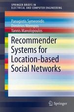 Recommender Systems for Location-based Social Networks - Panagiotis Symeonidis