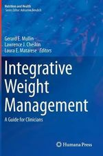 Integrative Weight Management : A Guide for Clinicians