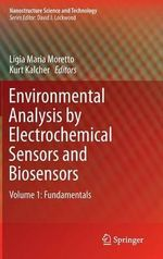 Environmental Analysis by Electrochemical Sensors and Biosensors : Fundamentals