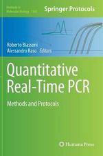 Quantitative Real-Time PCR : Methods and Protocols