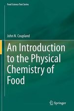 An Introduction to the Physical Chemistry of Food - John Coupland