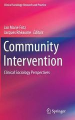Community Intervention : Clinical Sociology Perspectives
