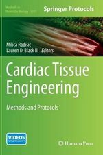 Cardiac Tissue Engineering : Methods and Protocols