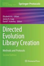 Directed Evolution Library Creation : Methods and Protocols