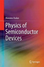 Physics of Semiconductor Devices - Massimo Rudan