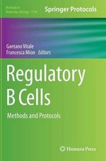 Regulatory B Cells : Methods and Protocols