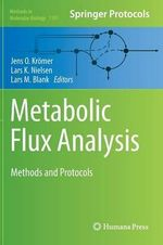 Metabolic Flux Analysis : Methods and Protocols