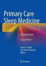 Primary Care Sleep Medicine 2014 : A Practical Guide