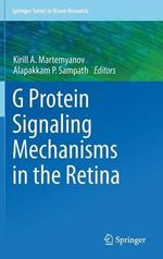 G Protein Signaling in the Retina