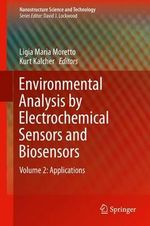 Environmental Analysis by Electrochemical Sensors and Biosensors : Applications