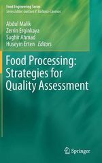 Food Processing : Strategies for Quality Assessment