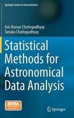 Statistical Methods for Astronomical Data Analysis - Asis Kumar Chattopadhyay