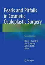 Pearls and Pitfalls in Cosmetic Oculoplastic Surgery 2015