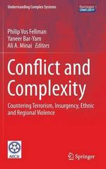 Conflict and Complexity : Countering Terrorism, Insurgency, Ethnic and Regional Violence