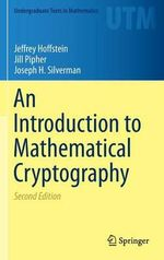 An Introduction to Mathematical Cryptography - Jeffrey Hoffstein
