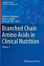Branched Chain Amino Acids in Clinical Nutrition : Volume 1