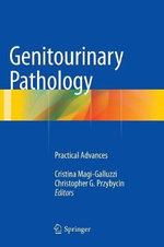 Genitourinary Pathology : Practical Advances