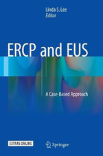 ERCP and EUS : A Case-Based Approach