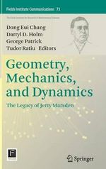 Geometry, Mechanics, and Dynamics : The Legacy of Jerry Marsden