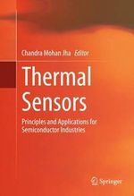 Thermal Sensors : Principles and Applications for Semiconductor Industries