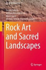 Rock Art and Sacred Landscapes : One World Archaeology