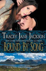 Bound by Song - Tracey Jane Jackson
