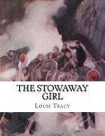 The Stowaway Girl - Louis Tracy