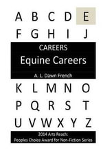 Careers : Equine Careers - A L Dawn French