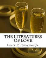 The Literatures of Love - MR Lance Derek Thompson Jr