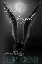 Dark Angel - Sherry Fortner