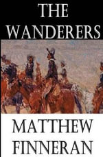 The Wanderers - Matthew Finneran