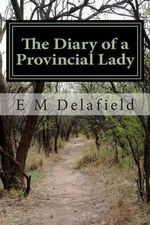 The Diary of a Provincial Lady - E M Delafield