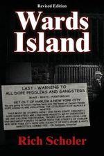 Wards Island - Rich Scholer
